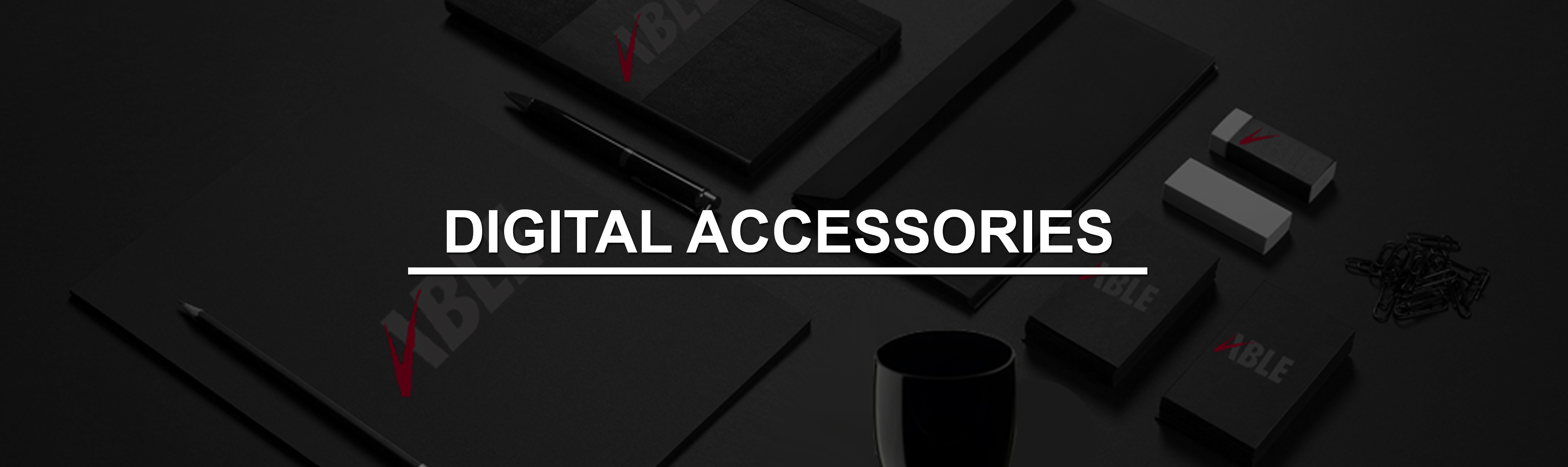 DIGITAL ACCESSORIES